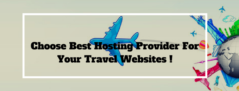 how to choose hosting services for travel websites