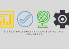 5 Creative Content Ideas You Should Have for Your Own e-Commerce Website