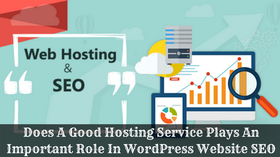 does good hosting affect seo rankings