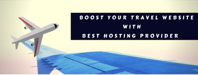 How to choose best hosting services for your travel websites