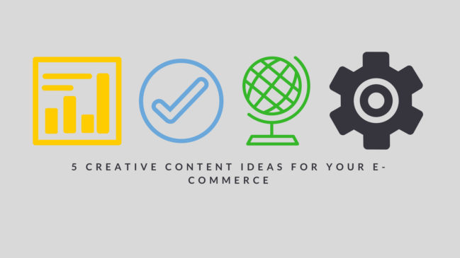e-Commerce website Creative content ideas